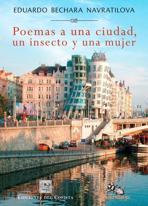 Poemas a una ciudad, un insecto y una mujer